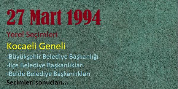 1994 Kocaeli geneli yerel seçim sonuçları