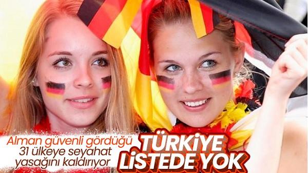 Almanya Türkiye dışında 31 ülkeye seyahat yasağını kaldırdı