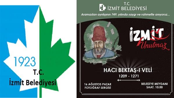 Hacı Bektaş-ı Veli'yi İzmit Belediyesi sergiyle anacak