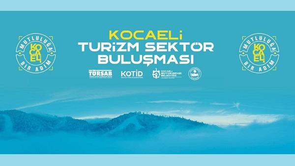 Photo of Turizm Sektör Acentaları Kocaeli'de buluşuyor